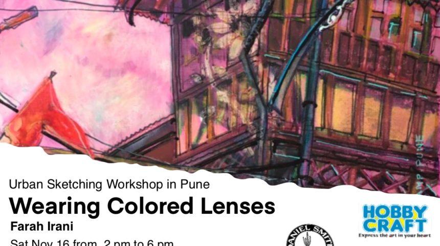 Wearing Colored Lenses – Urban Sketching Workshop
